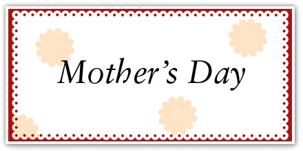 What are your plans for  Mother's Day?